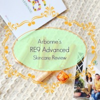 Pretty Lovely Skincare Series: Arbonne RE9 Advance Line Review