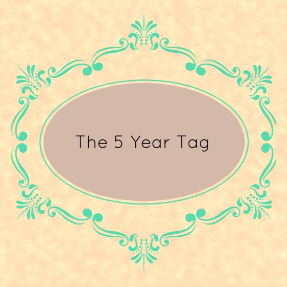 The 5 year Tag