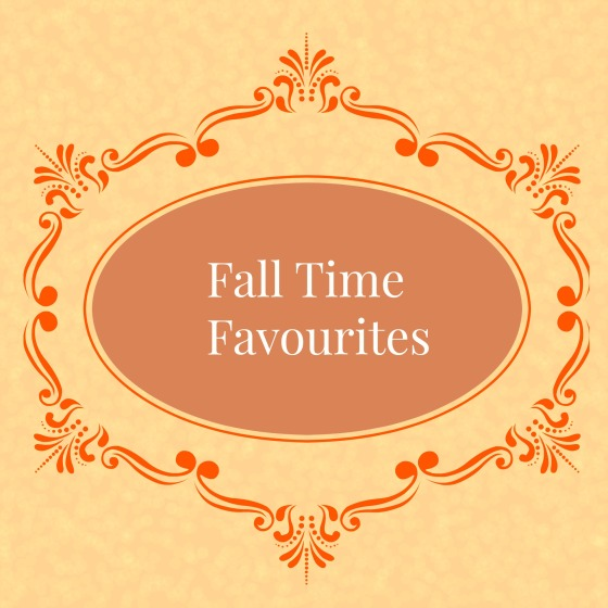 Fall Time Favourites